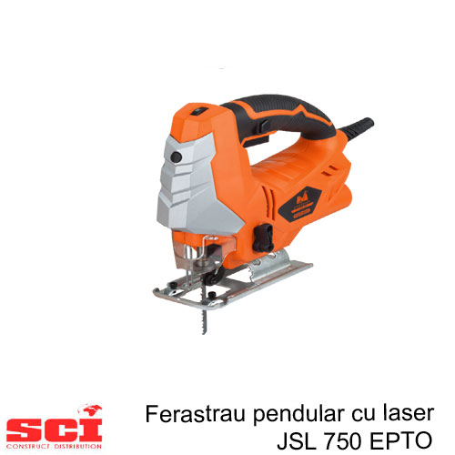 Ferastrau Pendular cu Laser JSL 750 EPTO